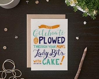 Funny Birthday Card - Happy Birthday Card - Let's Celebrate - Birthday Card