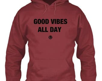 Good Vibes all day