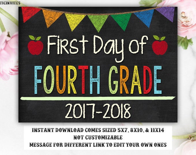 First Day of Fourth Grade Sign, Instant Download, First Day of School Chalkboard, 4th Grade, First Day of School, DIY, 4th Sign, Fourth, 4th