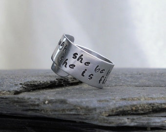 Shakespeare Quote Ring - Though She Be But Little, She is Fierce - Wide Silver Ring - Inspirational Gift for HER