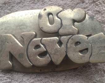 Vintage Or Never Brass Paperweight Heavy Clip Office Desk Organization Funny Humor Phrase