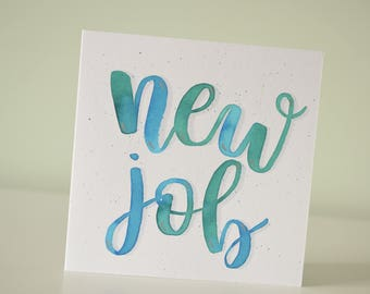 Hand painted, hand lettered watercolour new job card