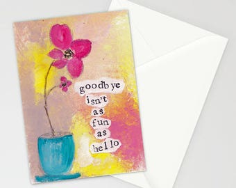 Goodbye card etsy goodbye isnt as fun as hello 5x7 blank greeting card with m4hsunfo Image collections