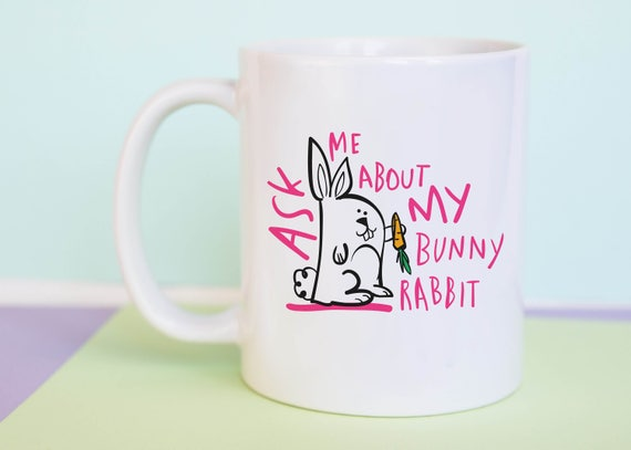 Ask Me About My Bunny Rabbit Coffee Mug with gift box
