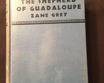 The Shepherd of Guadaloupe by Zane Grey vintage book