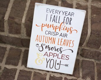 Fall Wood Sign, Fall Decor, I Fall For You, Every Year I Fall For, Wooden Sign, Autumn decor, Fall Display