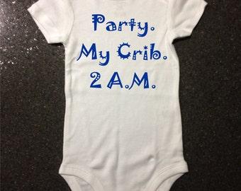 Party my crib 2 a.m.  funny bodysuit