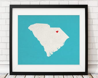 Custom South Carolina Art, Personalized SC State Art, Customized State Map Art, Heart Map Print, South Carolina Map, South Carolina Print,