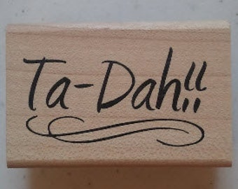 Ta-Dah Rubber Stamp - 200W02
