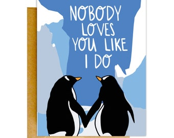 Funny Valentines Card, Valentines Day Card, Funny Love Card, Anniversary Card, Card for Boyfriend, Card for Wife, Penguin Card, Love Card