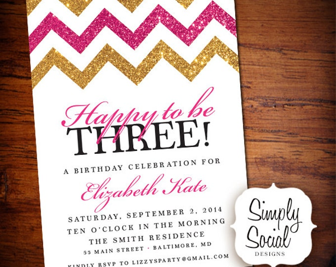 Glitter Glam Happy to Be Three Party Invitation 3rd Birthday with Gold and Hot Pink Glitter Chevron