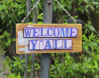 Welcome Y'all, southern greeting, New Orleans street tile signs, salvage wood, trendy home decor, under 50 gift, wedding gift, mixed media