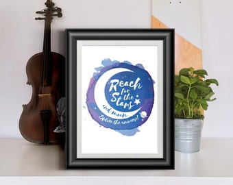 Nursery Printable Wall Art and Inspirational Quotes - Reach for the Stars and Moon (INSTANT DOWNLOAD)