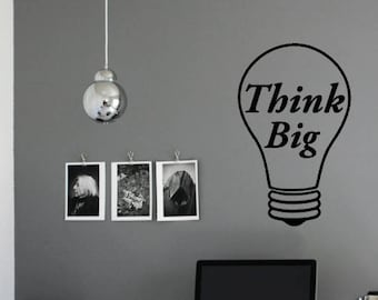"""Office Business Wall Vinyl Decal Sticker - Lightbulb """"Think Big"""" - Inspirational Quote"""