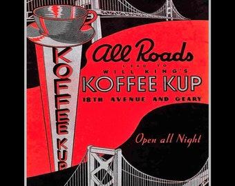 "Vintage 1930s Koffee Kup Poster, Retro Illustration Wall Art, Drawing Wall Decor, Gift, Travel, Home Decor, San Francisco, 8x10"" 11x14"""