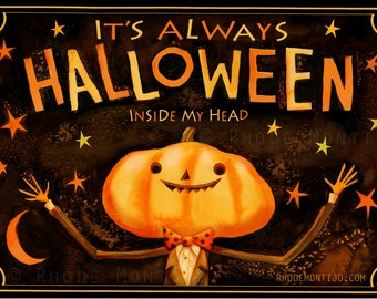 "It's Always Halloween Inside My Head 12"" x 18"" Signed Art Print by Rhode Montijo"