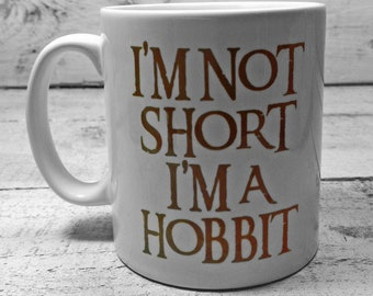 "New ""I'm Not Short I'm A Hobbit"" 11oz gift mug present lord of the rings LOTR"
