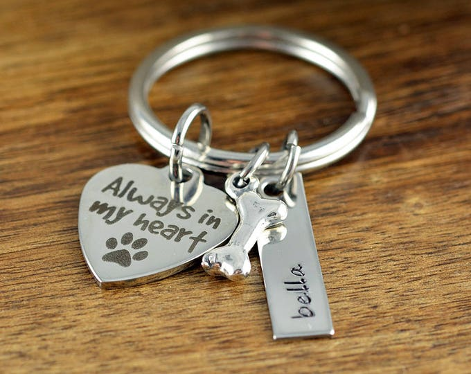 Always in my Heart KeyChain, Dog Lover Gift Personalized, Dog Lover Jewelry, Dog loss Gift, Pet Memorial Keychain, Pet Loss Keychain