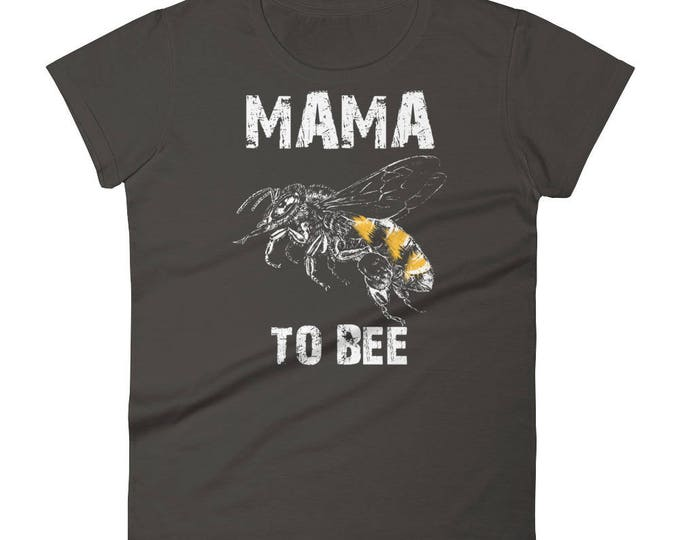 Mama to be shirt, mama to be gift, Women's Mama to bee t-shirt - first time Mama gifts