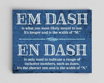 Typographic Print Em Dash En Dash Usage Grammar Poster English Teacher Gifts for Teachers Educational Posters Educational Quotes Posters Art
