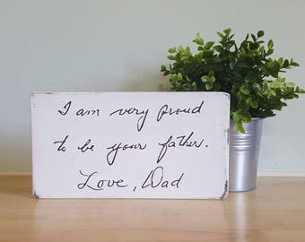 "5.5"" x 12"" custom handwriting sign your loved one's handwriting painted on a wooden sign"