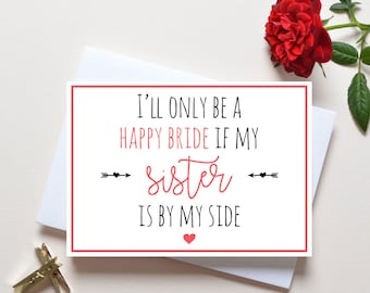 Sister Bridesmaid Proposal