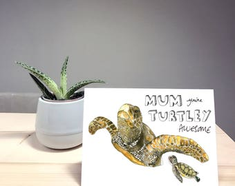 Turtley Awesome Mother's Day Card (Birthday, Anniversary, Gift)