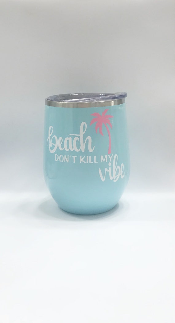 Beach Vibes Wine Tumbler Vacation Newly Weds Best Friend