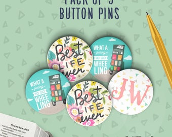Set of 5+ JW Button Pins | JW Convention Pins | JW Badge Pins | Pioneer School Pins | Best Life Ever Buttons