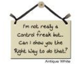 I'm not really a control freak but... Can I show you the Right Way to do that?