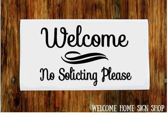 Welcome No Soliciting Vinyl Decal/Front Door Decal/Front Door Sticker/Welcome Decal