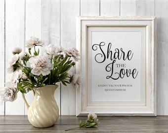 Share The Love Sign, Wedding Hashtag Sign, Hashtag Printable Template, Wedding Signs, Wedding Printables, Instant Download PDF