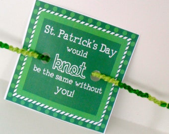"10 St. Patricks Day Cards - ""St. Patrick's Day would knot be the same without you"""