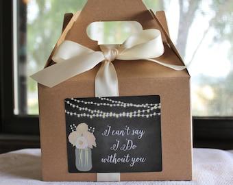 Kraft Wedding Box//I can't say I do without you//Will You Be My Bridesmaid Box?//Medium Gable Box// Large Gable Box//Kraft Gable Box