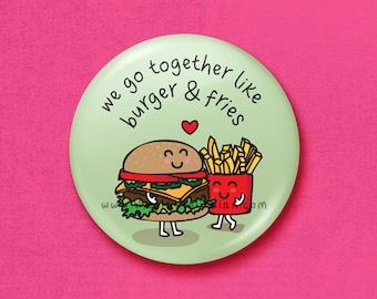 Burger & fries - 45mm Pin Badge / Pocket Mirror / Fridge Magnet / Keyring