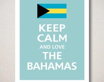 Keep Calm and Love The BAHAMAS Typography Art Print