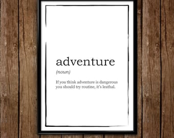 Adventure Definition Print - Routine is Lethal -  Definition Poster, Quote Print, Home Decor, Minimalist Poster, Modern Wall Art, Motivation