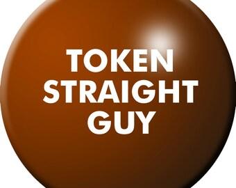 Token Straight Guy button