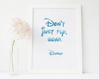 Dont just fly soar, dumbo baby shower, dumbo nursery, dumbo birthday, dumbo nursery decor, dumbo nursery decal, disney quotes, disney decals