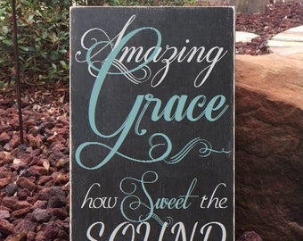 """Amazing Grace how Sweet the Sound Sign, Amazing Grace Hymn Sign, Scripture Sign - 12"""" x 19"""" SignsbyDenise"""