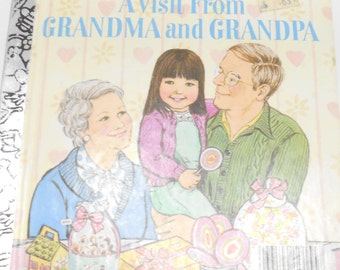 Vintage 1982 Copyright, A Visit From Grandma and Grandpa (14) A First Little Golden Book