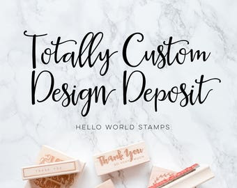 Custom Stamp Design Deposit, Create Your Own Stamp, New Stamp Design, Custom Wedding Stamp, Custom Stamp for You, Gift for Her, DIY Stamp