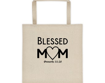 Blessed Mom Tote Bag Proverbs 31:28 Christian Tote Bag for Mother