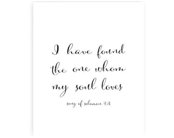 I have found the one whom my soul loves - black - art print - 8x10 inches - wedding