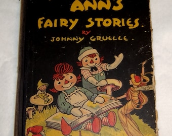 1928 Raggedy Ann's Fairy Stories Children's Picture Book First Edition Johnny Gruelle Donohue old vintage antique