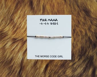 FUR MAMA ..|. ..| .|. || .| || .| Morse Code Bracelet - Secret Message Written in Sterling Silver - Gift for the Fur Mama