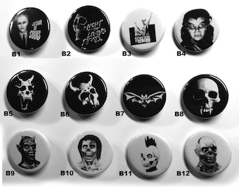 "Pick any three 1.25"" buttons. Horror/Punk/Metal buttons! B"