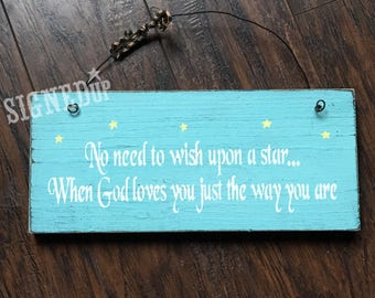 God Loves You Just The Way You Are Wood Sign