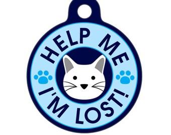 Pet ID Tag - Help Me, I'm Lost - White Cat Pet Tag, Dog Tag, Cat Tag