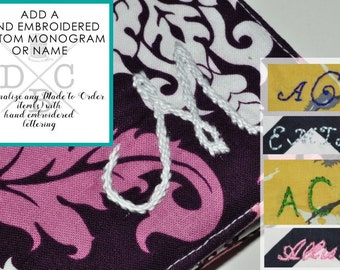 Add a Custom/Personalized Monogram to any Made to Order DCBijou Fabric  Travel Accessory -
